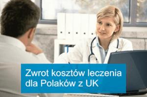 Ubiegaj sie o zwrot kosztów leczenia poniesionych w Polsce! Jak to działa?